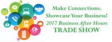 Exhibit Space Now Available for 2017 Business After Hours Trade Show